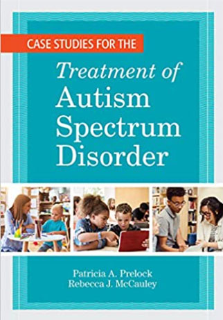 Case Studies for the Treatment of Autism Spectrum Disorder book cover image